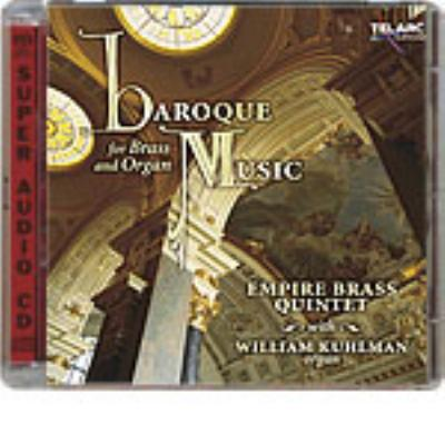 Empire Brass Quintet Baroque Music For Brass & Organ Kuhlman(Org)