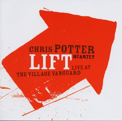 Lift -Live At The Village Vanguard