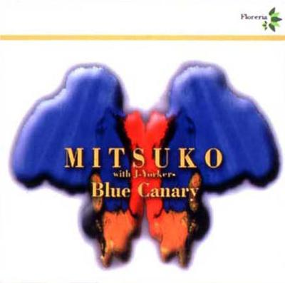 Blue Canary / With J-yorkers