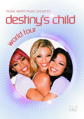 Music World Music Presents Destiny's Child World Tour
