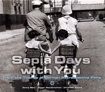Sepia Days With You -From Thethemes Of German Retrospective Films