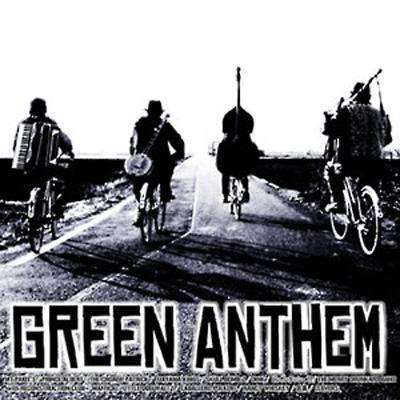 """""""GREEN ANTHEM"""
