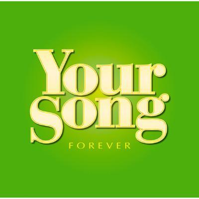 Your Song -Forever