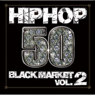 HIPHOP 50 -BLACK MARKET VOL.2-
