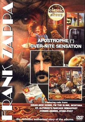 Classic Albums: Apostrophe(')+Over-nite Sensation