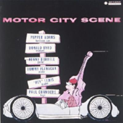 Motor City Scene Donald Byrd Pepper Adams Hmv Books