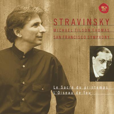 春の祭典、火の鳥 ティルソン・トーマス&サンフランシスコ交響楽団