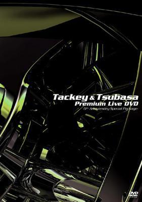 TACKEY&TSUBASA Premium Live DVD〜5th Anniversary Special Package〜