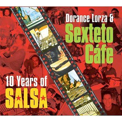 10 Years Of Salsa : Dorance Lorza / Sexteto Cafe | HMV ONLINE ...