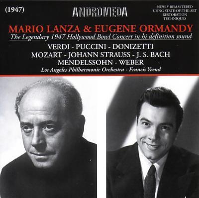 ハリウッド・ボウル・ライヴ1947 ランツァ、イーンド、オーマンディ&ハリウッド・ボウル管