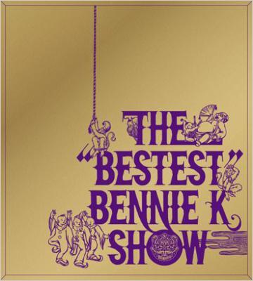 """THE """"BESTEST"""" BENNIE K SHOW : BENNIE K ..."""