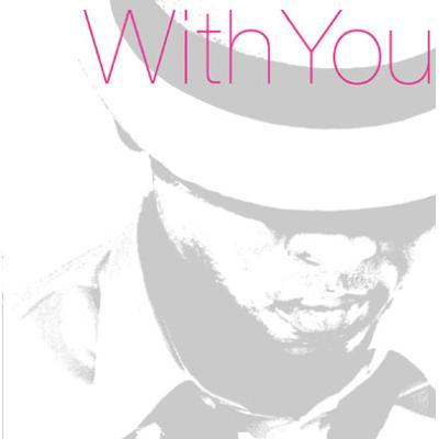 With You: R & B Love Song For You: オトコの恋うた☆R&B