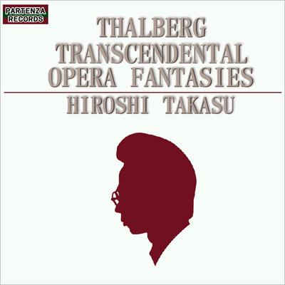 Transcendental Opera Fantasies: 高須博