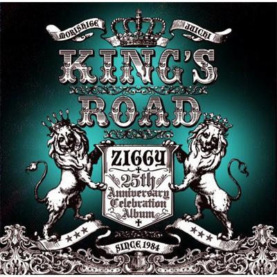 Ziggy 25th Anniversary Celebration Album 「KING'S ROAD」