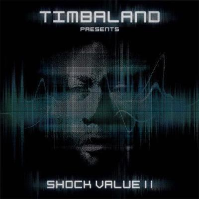 Timbaland Presents Shock Value 2