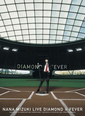 NANA MIZUKI LIVE DIAMOND×FEVER