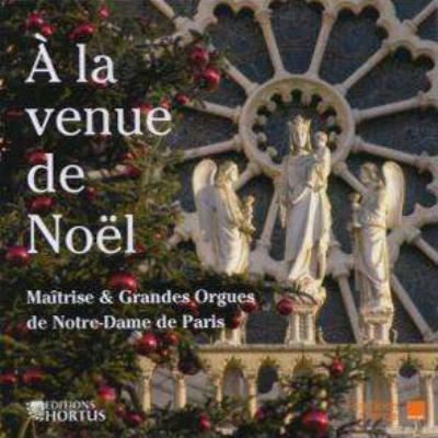 『クリスマスは来たれり』 パリ・ノートルダム大聖堂聖歌隊
