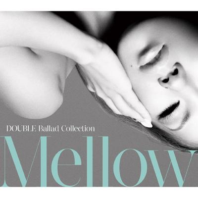 CrimsonRain.Com [Album] DOUBLE - Ballad Collection Mellow