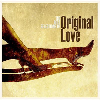 ボラーレ! The Best Selections of Original Love
