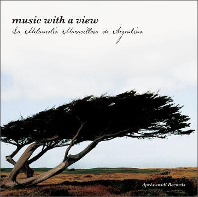 美しき音楽のある風景〜素晴らしきメランコリーのアルゼンチン