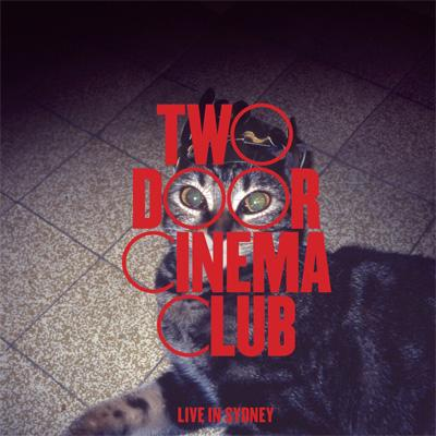 Live In Sydney. Two Door Cinema Club