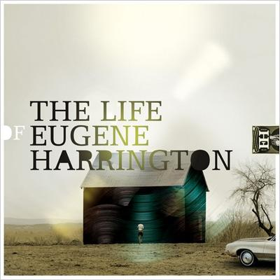 Life Of Eugene Harrington