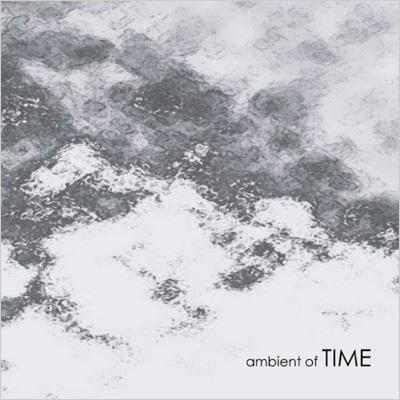 ambient of TIME