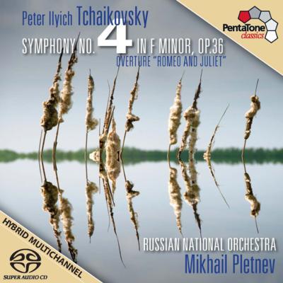 交響曲第4番、『ロメオとジュリエット』 プレトニョフ&ロシア・ナショナル管弦楽団(2010)