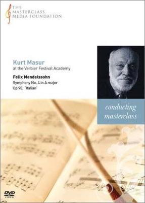 クルト・マズア マスタークラス~メンデルスゾーン:交響曲第4番『イタリア』