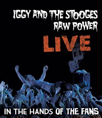 Raw Power Live: In The Hands Of The Fans