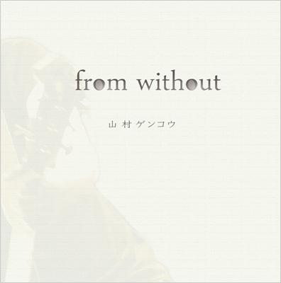 from without