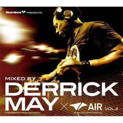 Heartbeat Presents Mixed By Derrick May(Transmat From Detroit)×