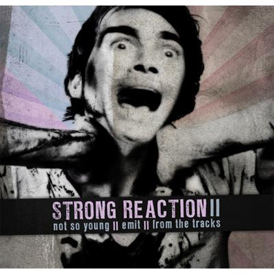 STRONG REACTION II