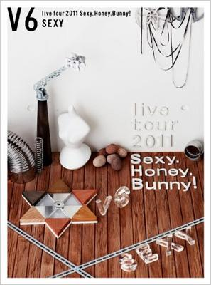 V6 live tour 2011 Sexy.Honey.Bunny! (Sexy version)[First Press Limited Editon]