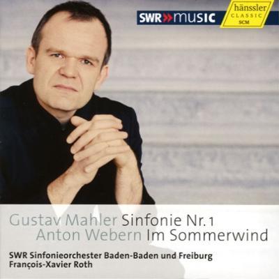 マーラー:交響曲第1番『巨人』、ヴェーベルン:夏風のなかで ロト&南西ドイツ放送交響楽団