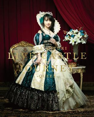 NANA MIZUKI LIVE CASTLE x JOURNEY -QUEEN-(Blu-ray)