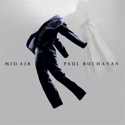 20) MY TRUE COUNTRY / PAUL BUCHANAN
