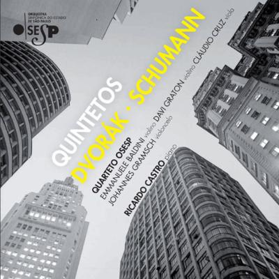 Dvorak Piano Quintet, Schumann Piano Quintet : R.Castro(P)Quarteto OSESP