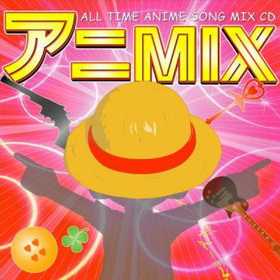 アニMIX  Mixed by TESSY (a.k.a CANDLES)
