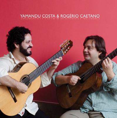 Yamandu Costa & Rogerio Caetano