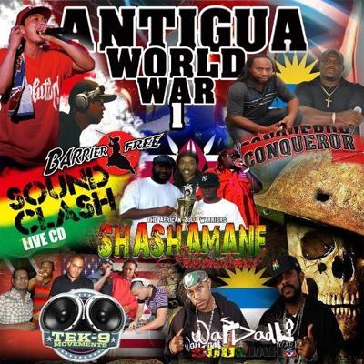 ANTIGUA WORLD WAR 1 -SOUND CLASH-