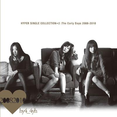 HYPER SINGLE COLLECTION+2 :The Early Days 2008-2010