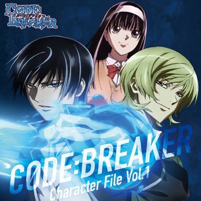 TVアニメ『コード:ブレイカー』キャラクターソング Vol.1