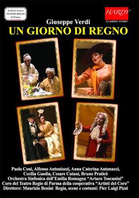 『一日だけの王様』全曲 ピッツィ演出、ベニーニ&パルマ王立劇場、コーニ、アントナッチ、他(1997 ステレオ)