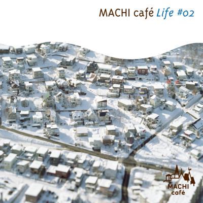 MACHI cafe Life #2