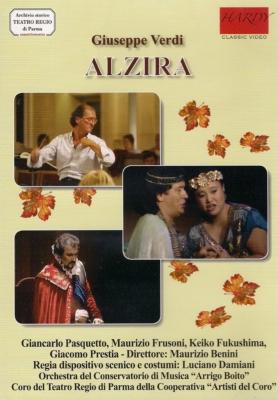 『アルツィラ』全曲 ダミアーニ演出、ベニーニ&ボーイト音楽院管、福島佳子、フルゾーニ、他(1991 ステレオ)