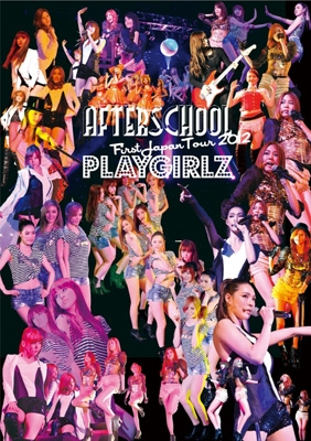 AFTERSCHOOL First Japan Tour 2012 -PLAYGIRLZ-(Blu-ray)