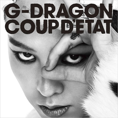 COUP D ETAT   ON...G Dragon 2013 Coup Detat