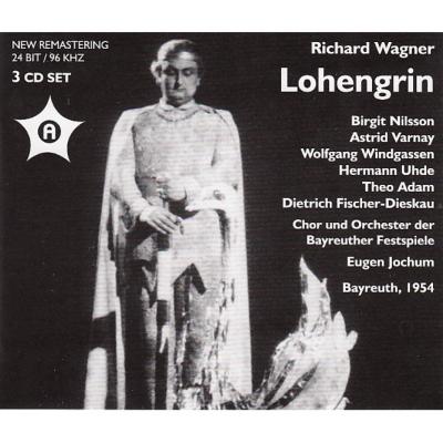 『ローエングリン』全曲 ヨッフム&バイロイト、ヴィントガッセン、ニルソン、ヴァルナイ、他(1954 モノラル)(3CD)