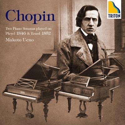 ピアノ・ソナタ第2番(1852年製エラール使用)、第3番(1846年製プレイエル使用) 上野真